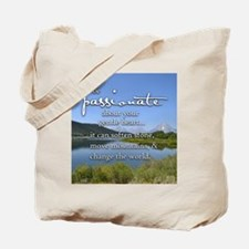 Be Passionate about your gentle heart Tote Bag