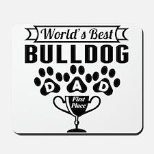 World's Best Bulldog Dad Mousepad