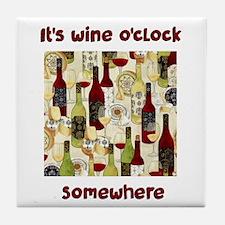 It's wine o'clock Tile Coaster