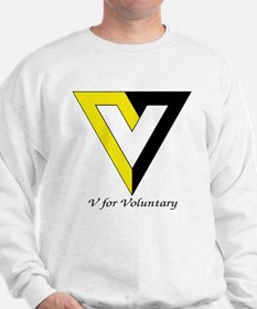 V for Voluntary Sweatshirt