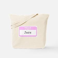 My Name is Josie Tote Bag