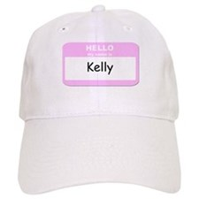 My Name is Kelly Baseball Cap