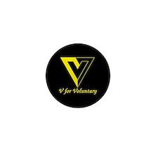 V for Voluntary Mini Button (10 pack)