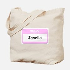 My Name is Janelle Tote Bag