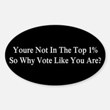 YOU'RE NOT IN THE TOP 1% ONE-PERCEN Decal