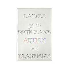 Autism ~ Labels go on soup cans Rectangle Magnet (