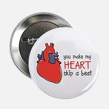 "Make My Heart Skip 2.25"" Button (10 pack)"