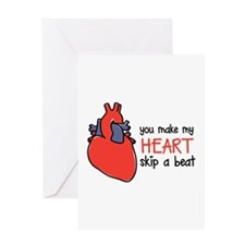 Make My Heart Skip Greeting Cards
