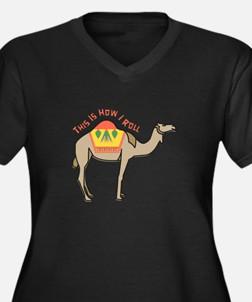 How I Roll Plus Size T-Shirt