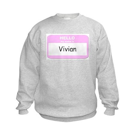 My Name is Vivian Kids Sweatshirt