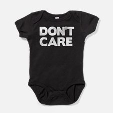 Don't care Baby Bodysuit