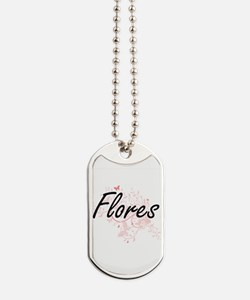 Flores surname artistic design with Butte Dog Tags