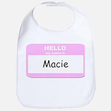 My Name is Macie Bib
