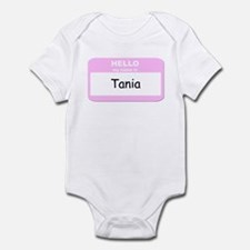 My Name is Tania Infant Bodysuit