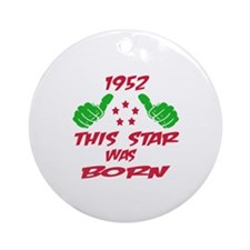 1952 This star was born Round Ornament