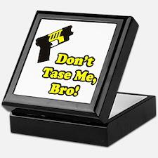 Don't Tase Me Keepsake Box