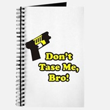 Don't Tase Me Journal