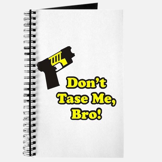 Don't Tase Me Journal
