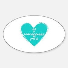 Me + Fearlessness = Joyful Decal