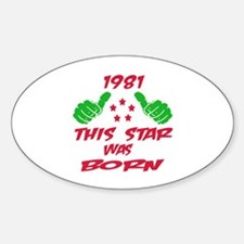 1981 This star was born Sticker (Oval)
