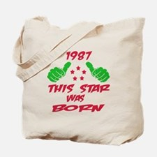 1987 This star was born Tote Bag