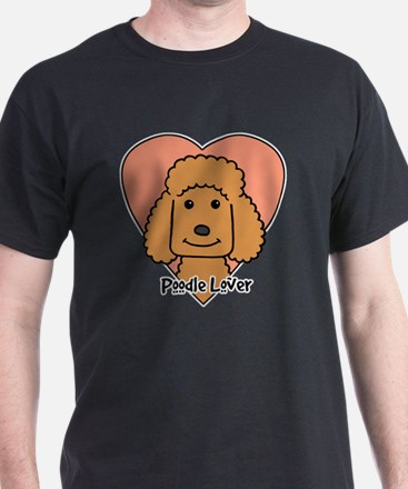 Cool Poodle i have standards T-Shirt