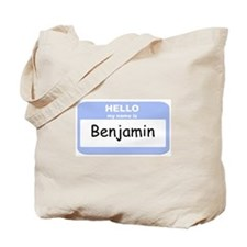 My Name is Benjamin Tote Bag