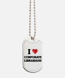 I love Corporate Librarians (Heart made f Dog Tags