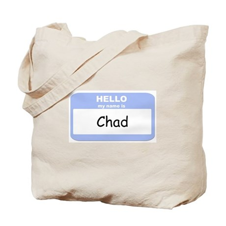 My Name is Chad Tote Bag