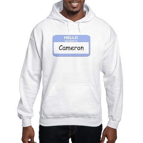 My Name is Cameron Hooded Sweatshirt