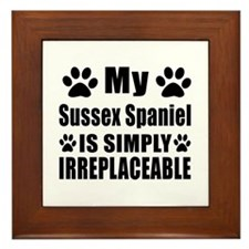 Sussex Spaniel is simply irreplaceable Framed Tile