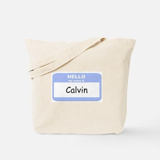 My Name is Calvin Tote Bag