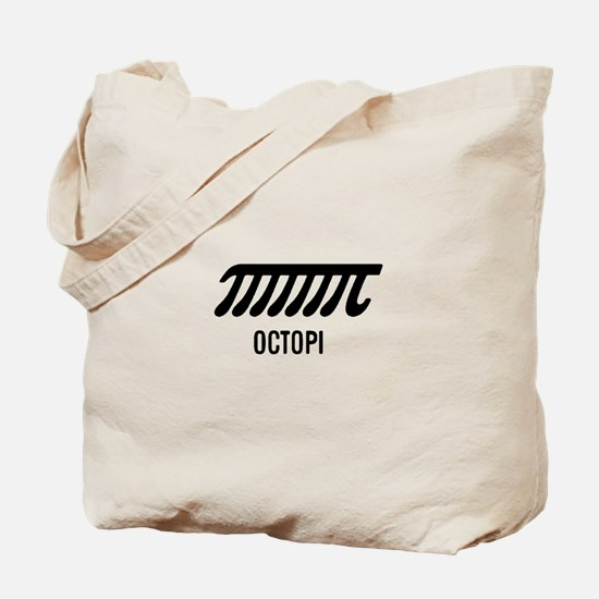 Octopi has eight arms Tote Bag