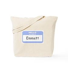 My Name is Emmett Tote Bag