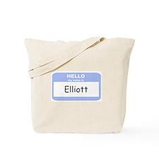 My Name is Elliott Tote Bag