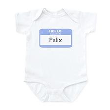 My Name is Felix Infant Bodysuit