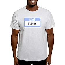 My Name is Fabian T-Shirt