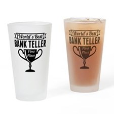 World's Best Bank Teller Drinking Glass
