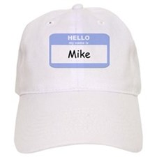 My Name is Mike Baseball Cap