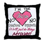 I'm The Mom! Throw Pillow