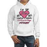 I'm The Mom! Hooded Sweatshirt