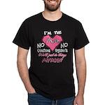 I'm The Mom! Dark T-Shirt