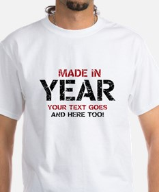 Birthday Made In Your Text Distressed T-Shirt