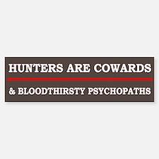 Hunters Are Cowards - Bumper Bumper Bumper Sticker