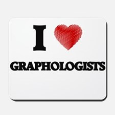 I love Graphologists (Heart made from wo Mousepad