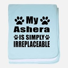 My Ashera cat is simply irreplaceable baby blanket
