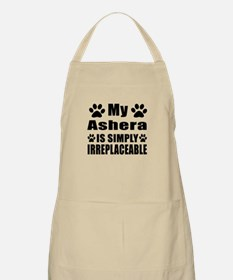 My Ashera cat is simply irreplaceable Apron