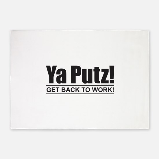 Ya Putz! 5'x7'Area Rug