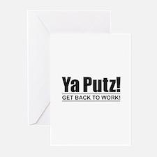 Ya Putz! Greeting Cards