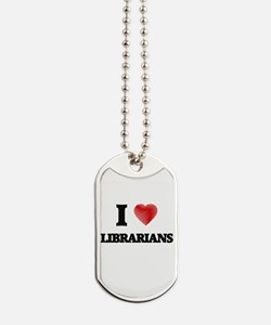 I love Librarians (Heart made from words) Dog Tags